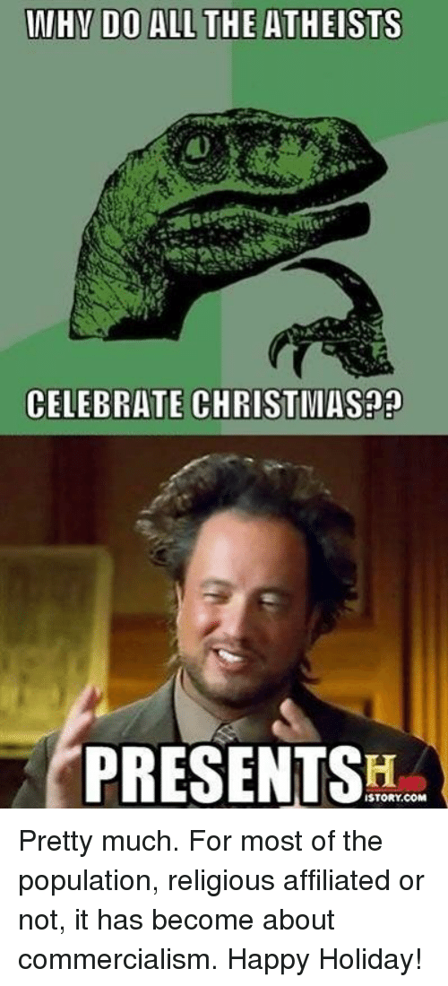 why do all the atheists celebrate christmas presents istory com pretty 9259773 why do all the atheists celebrate christmas?? presents istorycom