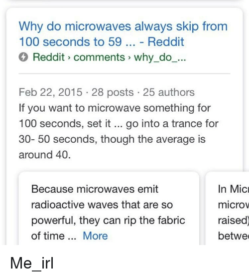Anaconda Reddit And Waves Why Do Microwaves Always Skip From 100 Seconds To