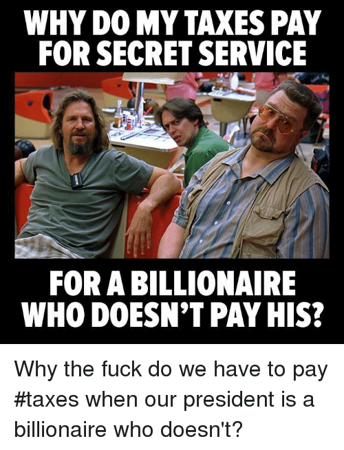 Fuck paying my taxes