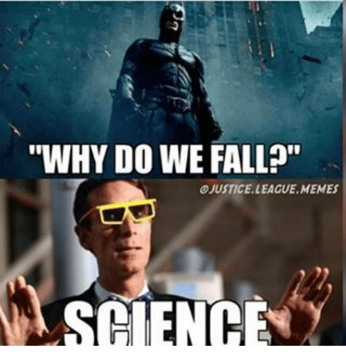 why do we fall ojustice league memes science 10084926 ✅ 25 best memes about meme science meme science memes