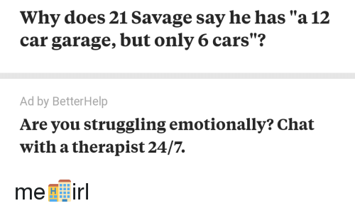 Why Does 21 Savage Say He Has A 12 Car Garage But Only 6 Cars Ad By