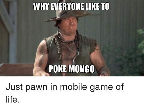 Funny Black Guy On Phone Meme : Why everyone like to poke mongo just pawn in mobile game of life