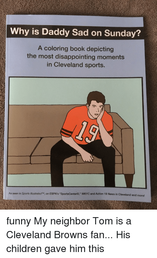 cleveland browns disappointed and espn why is daddy sad on sunday a - Cleveland Sports Coloring Book