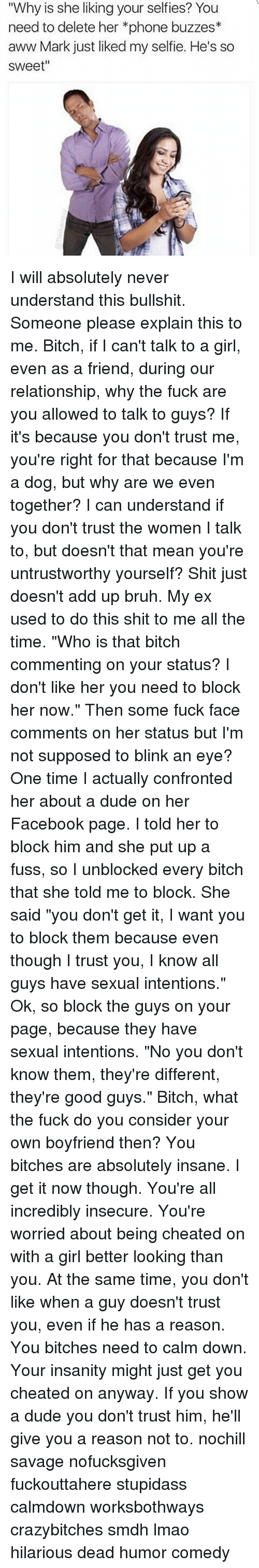 "Aww, Bitch, and Bruh: ""Why is she liking your self ies?"