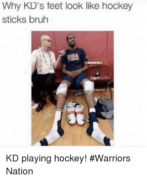 Bruh, Hockey, and Nba: Why KD's feet look like hockey  sticks bruh  CIMBAMEMES KD playing hockey! #Warriors Nation