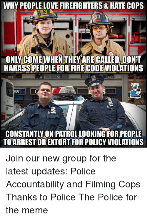 why people love firefighters hate cops 53 3 only comewhen 32508722 ✅ 25 best memes about hot firefighter hot firefighter memes