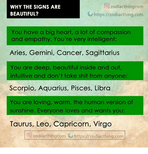 WHY THE SIGNS ARE BEAUTIFUL? O Zodiacthingcom