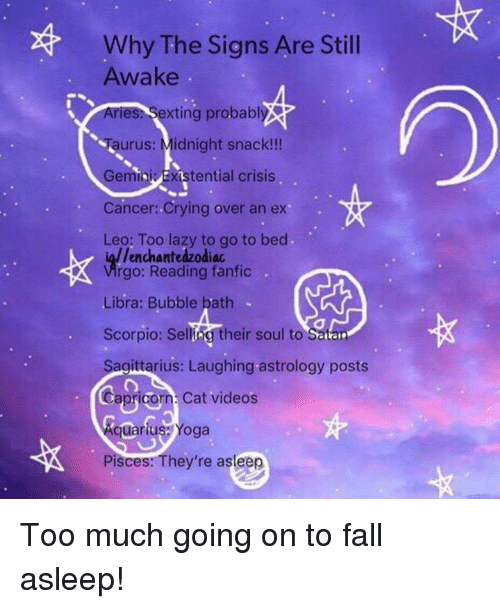 Why the Signs Are Stil Awake Sexting Probably Urus Midnight