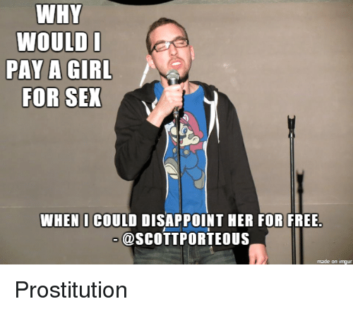 I pay for sex