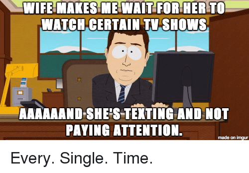 Wife Made Me Watch