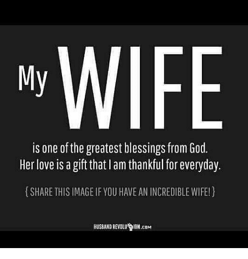 god love and memes wife my is one of the greatest blessings