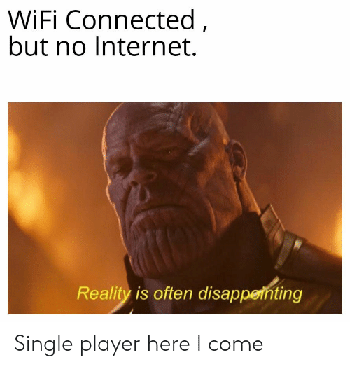 WiFi Connected but No Internet Reality Is Often Disappethting Single