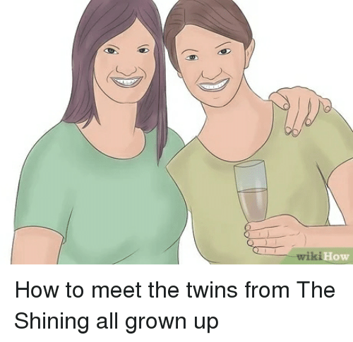Wiki How How To Meet The Twins From The Shining All Grown Up The