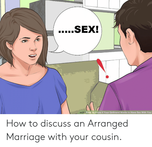 Have with cousin if your happens you sex what What does