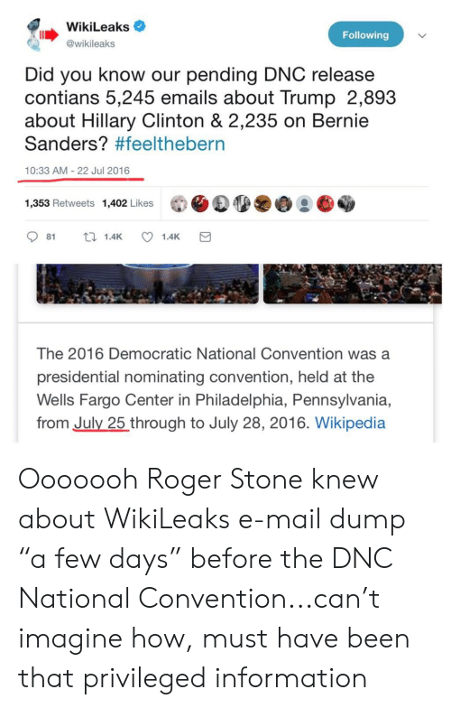 WikiLeaks Following Did You Know Our Pending DNC Release Contians