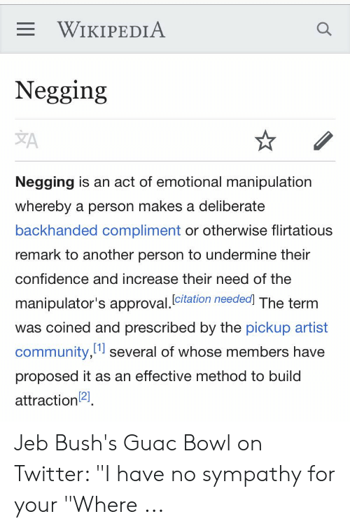 WIKIPEDIA Q Negging Negging Is an Act of Emotional