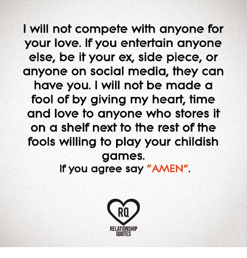Will Not Compete With Anyone For Your Love If You Entertain Anyone