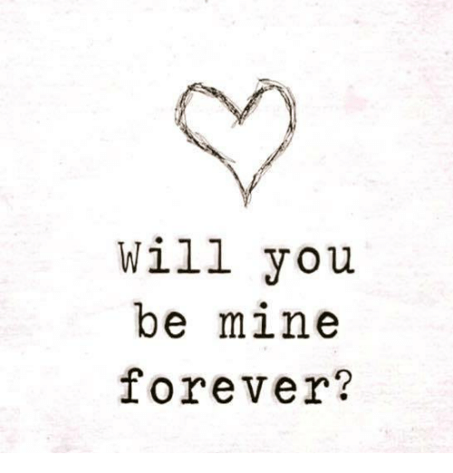 will you be my forever