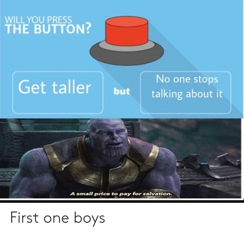 WILL YOU PRESS THE BUTTON? No One Stops Get Taller but Talking About
