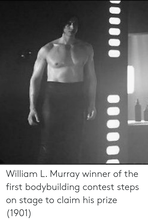 Bodybuilding, First, and Steps: William L. Murray winner of the first bodybuilding contest steps on stage to claim his prize (1901)