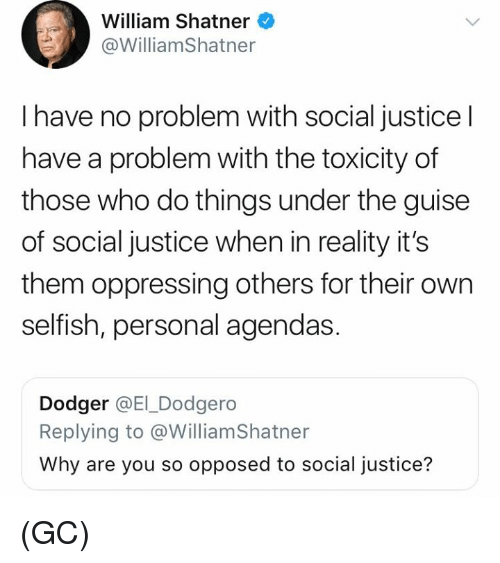 a personal view of the real social justice Social justice warrior and was particularly aimed at those espousing views adhering to social and at less cost to the real-world social justice warriors.