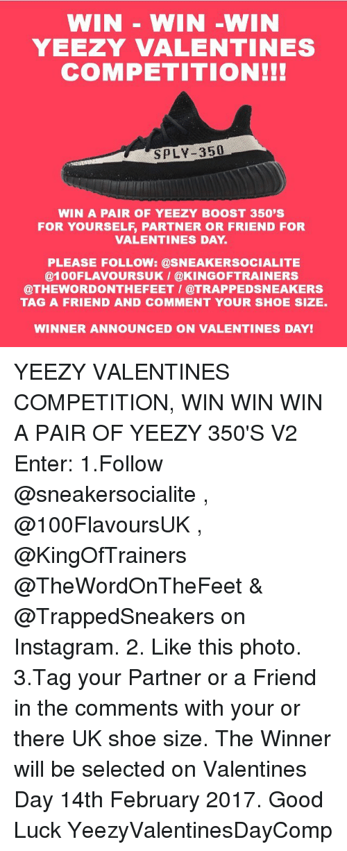 Win Win Win Yeezy Valentines Competition Sply 350 Win A Pair Of