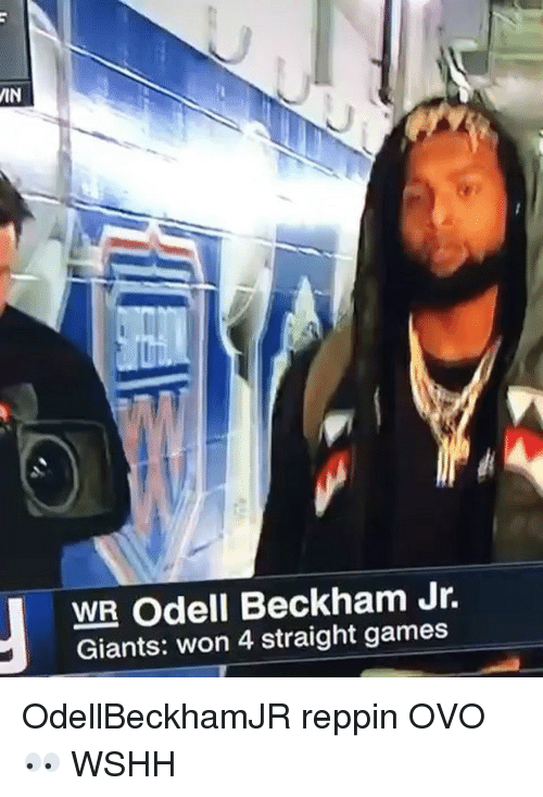 Memes, Odell Beckham Jr., and Wshh: WIN  WR Odell Beckham Jr.  Giants: won 4 straight games OdellBeckhamJR reppin OVO 👀 WSHH