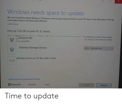 Windows Needs Space to Update We Can't Install the Latest Windows 10