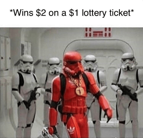 Lottery, Wins, and  Lottery Ticket: *Wins $2 on a $1 lottery ticket*