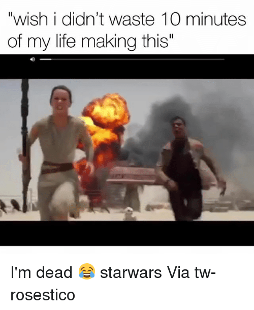 """Funny, Life, and Starwars: """"wish i didn't waste 10 minutes  of my life making this"""" I'm dead 😂 starwars Via tw-rosestico"""