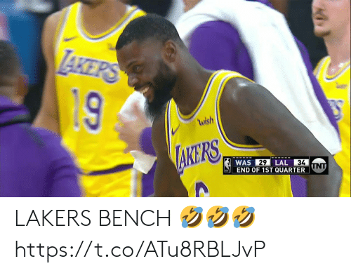 Basketball, Los Angeles Lakers, and White People: wish  KERS  WAS 29 LAL 34  END OF 1ST QUARTER UT  34 LAKERS BENCH 🤣🤣🤣https://t.co/ATu8RBLJvP