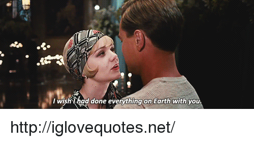 Earth, Http, and Net: wish Thad done everything on Earth with you http://iglovequotes.net/
