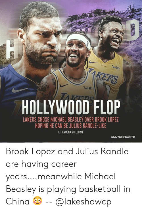c234792c12b Wish Wish HOLLYWOOD FLOP LAKERS CHOSE MICHAEL BEASLEY OVER BROOK ...