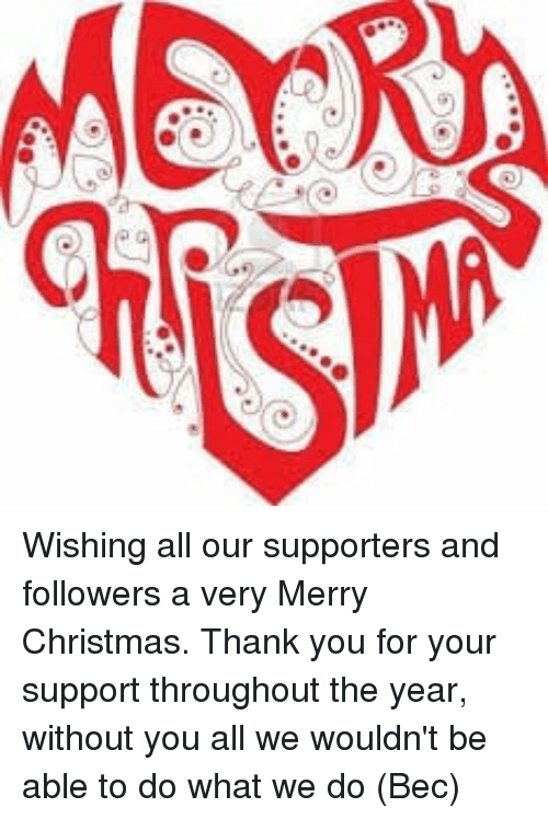 Wishing All Our Supporters And Followers A Very Merry Christmas