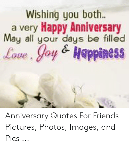wishing you both a very happy anniversary all your days be