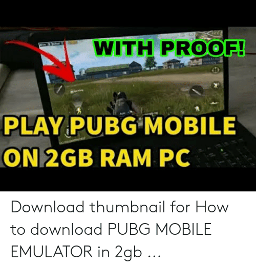 WITH PROOF!- PLAY PUBGMOBILE ON 2GB RAM PC Download