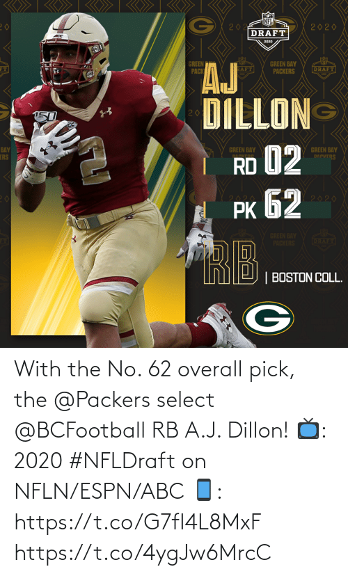 Abc, Espn, and Memes: With the No. 62 overall pick, the @Packers select @BCFootball RB A.J. Dillon!  📺: 2020 #NFLDraft on NFLN/ESPN/ABC 📱: https://t.co/G7fI4L8MxF https://t.co/4ygJw6MrcC