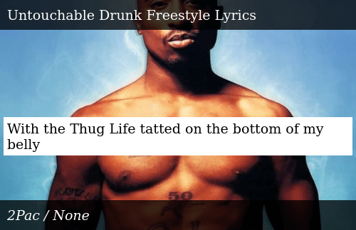 With the Thug Life Tatted on the Bottom of My Belly | Donald