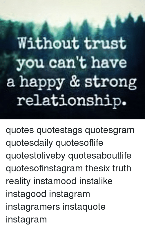 Without Trust You Can\'t Have a Happy & Strong Relationship ...