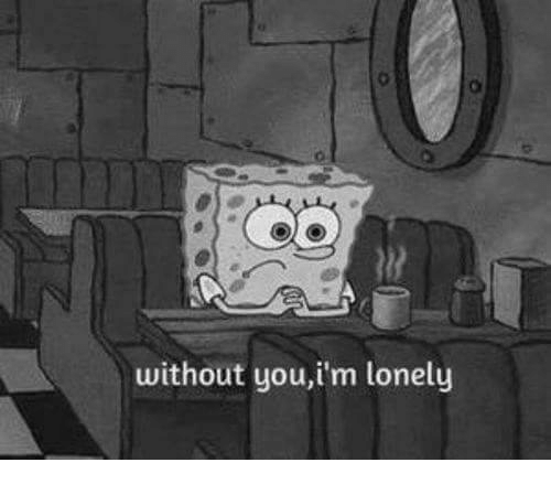 Help me i m lonely