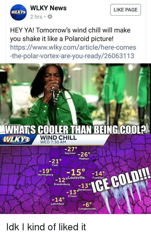 Wlky News 2 Hrs Like Page Wlky Hey Ya Tomorrows Wind Chill Will
