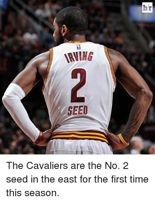 Sports, Seed, and Seeds: WNING  SEED  br The Cavaliers are the No. 2 seed in the east for the first time this season.