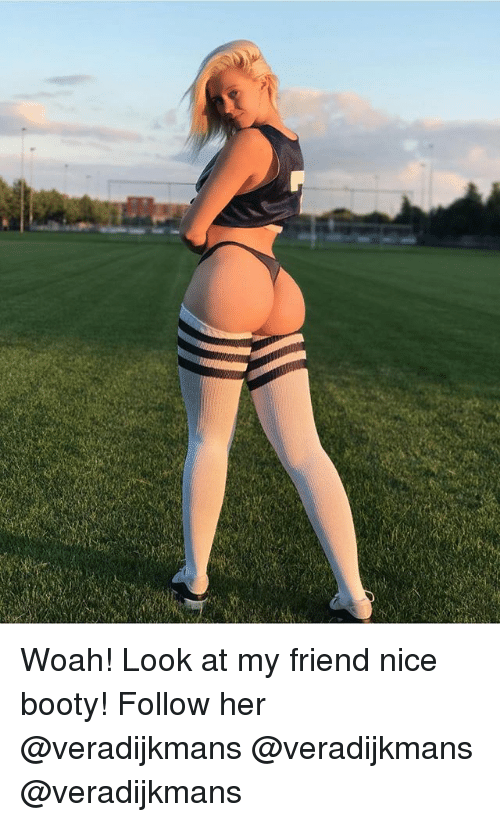 Look at her booty print
