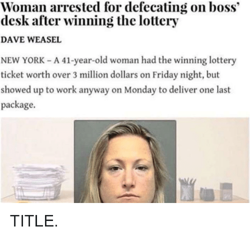Viral Lottery Winner Defecating On Boss S Desk News: 25+ Best Memes About Lottery And Work