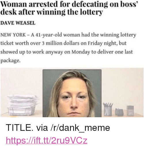 Viral Lottery Winner Defecating On Boss S Desk News: 25+ Best Memes About Winning The Lottery