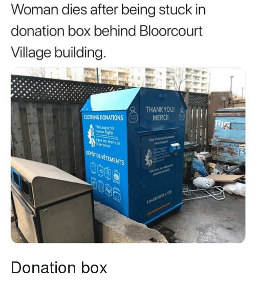 Woman Dies After Being Stuck in Donation Box Behind