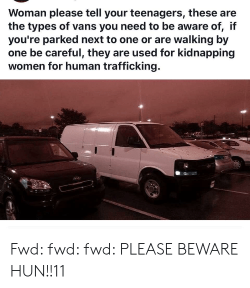 Types Of Vans >> Woman Please Tell Your Teenagers These Are The Types Of Vans You