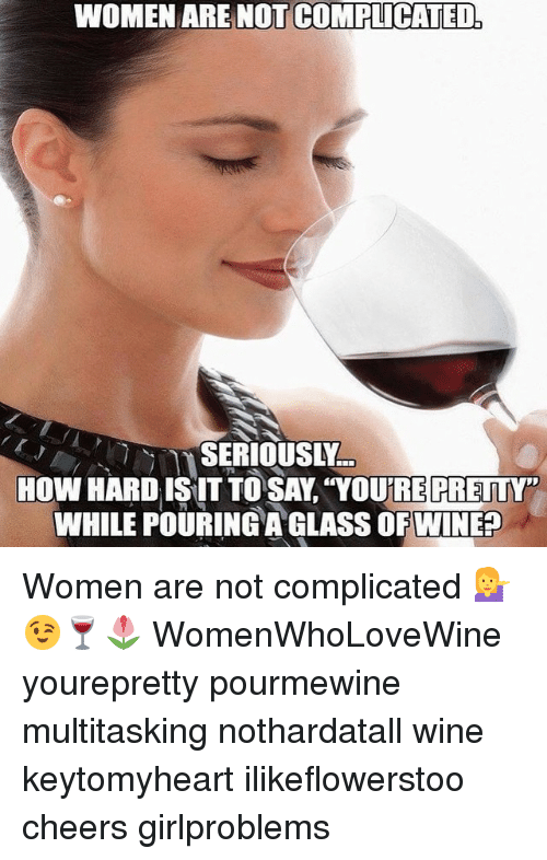 women are complicated