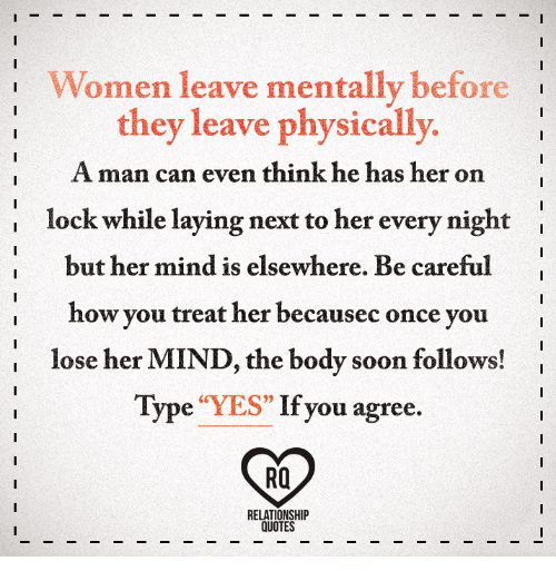 Women Leave Mentally Before I They Leave Physically a Man ...