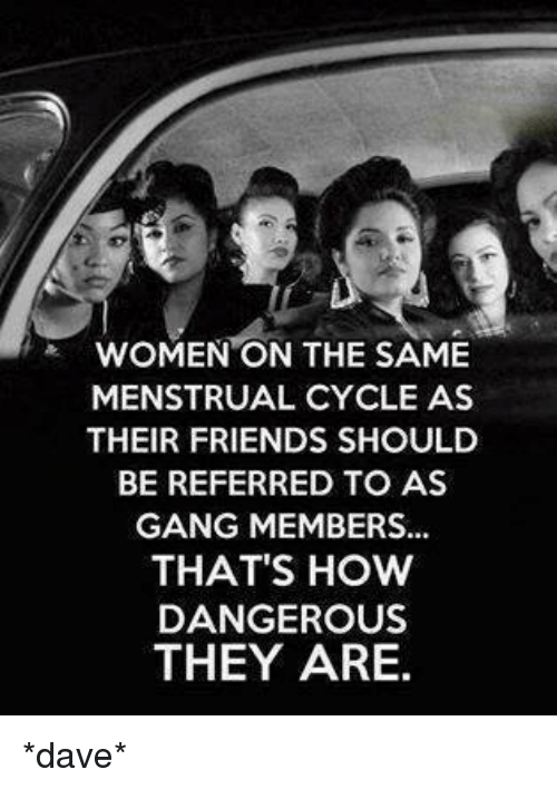 women on the same menstrual cycle as their friends should 8270238 women on the same menstrual cycle as their friends should be